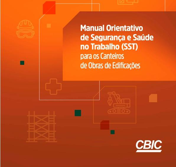 CBIC lança manual orientativo de SST para canteiros de obras